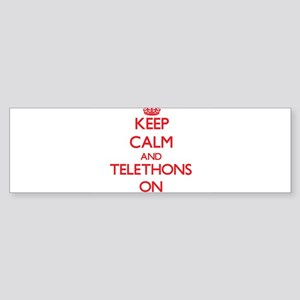 Keep Calm and Telethons ON Bumper Sticker