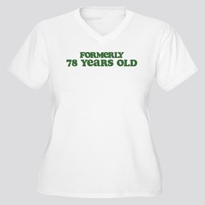 Formerly 78 Years Old Women's Plus Size V-Neck T-S