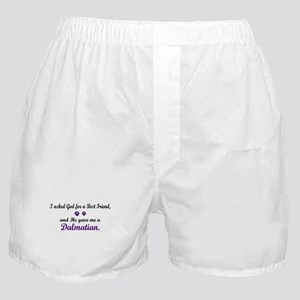 God Gave Me A Dalmatian Boxer Shorts