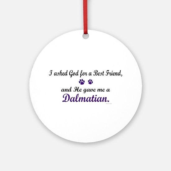 God Gave Me A Dalmatian Ornament (Round)