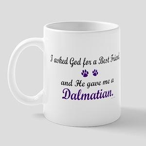 God Gave Me A Dalmatian Mug