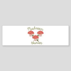 Mushrooms Hunter Bumper Sticker