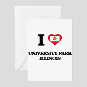 I love University Park Illinois Greeting Cards