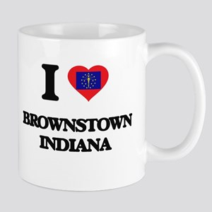 I love Brownstown Indiana Mugs