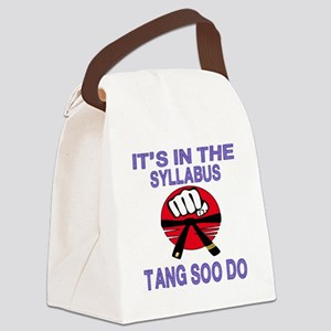 It's in the Syllabus Tang Soo Do Canvas Lunch Bag
