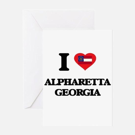 I love Alpharetta Georgia Greeting Cards