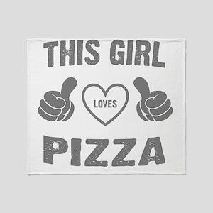 THIS GIRL LOVES PIZZA Throw Blanket