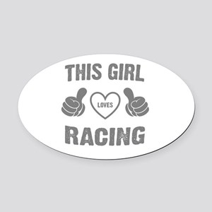 THIS GIRL LOVES RACING Oval Car Magnet