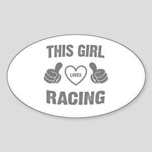 THIS GIRL LOVES RACING Sticker (Oval)