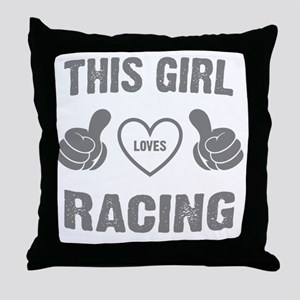 THIS GIRL LOVES RACING Throw Pillow