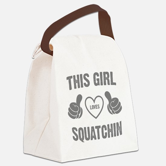 THIS GIRL LOVES SQUATCHIN Canvas Lunch Bag