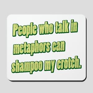 Shampoo My Crotch Mousepad