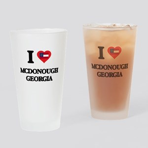 I love Mcdonough Georgia Drinking Glass
