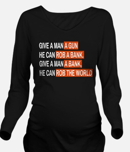 Banks Rob The World Long Sleeve Maternity T-Shirt
