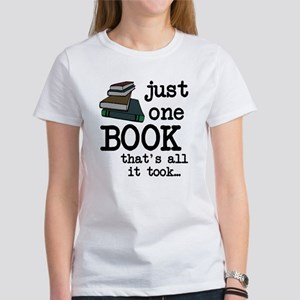 Just one book Women's T-Shirt