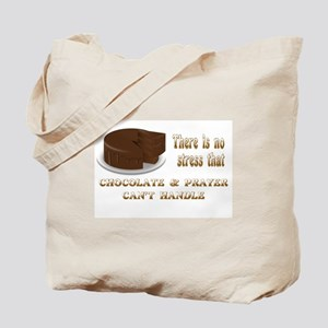 CHOCOLATE AND PRAYER Tote Bag