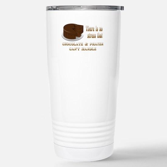 CHOCOLATE AND PRAYER Stainless Steel Travel Mug