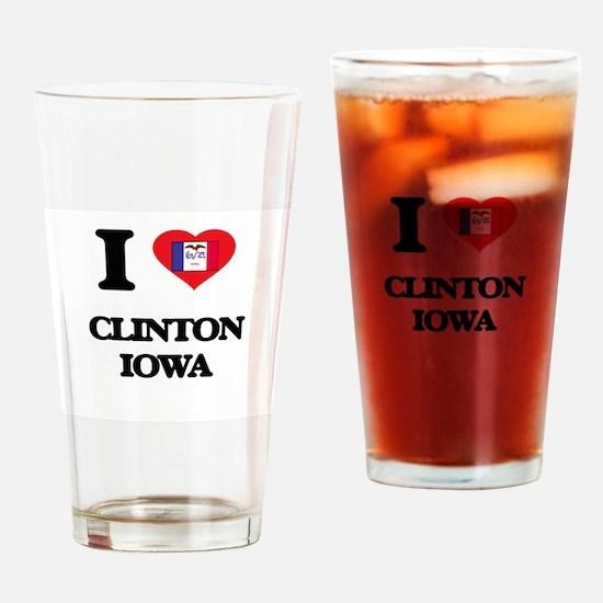 I love Clinton Iowa Drinking Glass