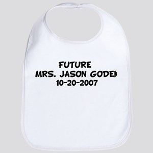 FUTURE  MRS. JASON GODEK 10 Bib