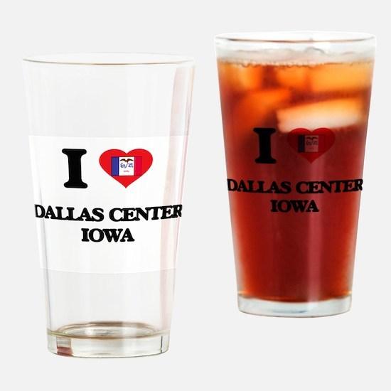 I love Dallas Center Iowa Drinking Glass