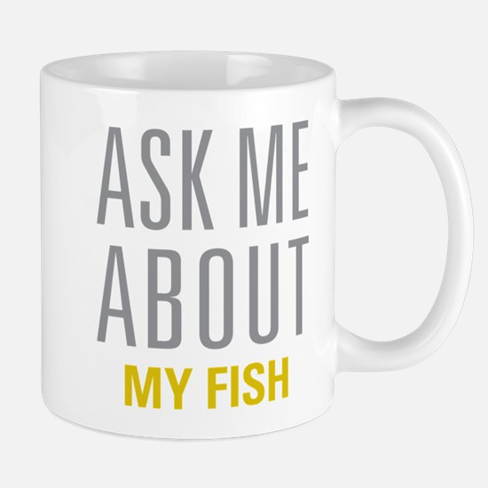My Fish Mugs