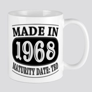 Made in 1968 - Maturity Date TDB Mug