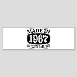 Made in 1967 - Maturity Date TDB Sticker (Bumper)
