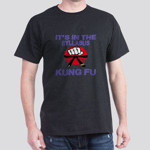 It's in the Syllabus Kung Fu Dark T-Shirt