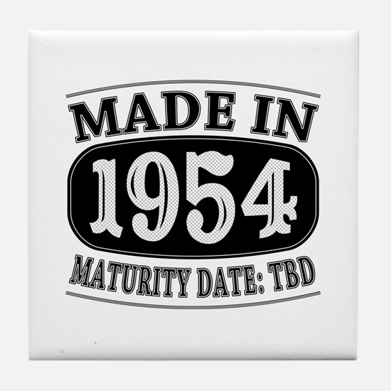 Made in 1954 - Maturity Date TDB Tile Coaster