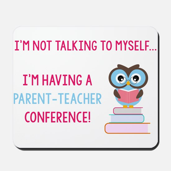 Parent-Teacher Conference Mousepad