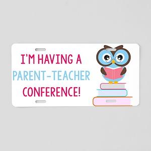 Parent-Teacher Conference Aluminum License Plate