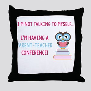 Parent-Teacher Conference Throw Pillow