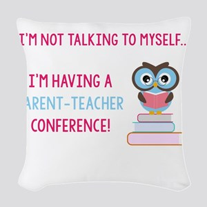 Parent-Teacher Conference Woven Throw Pillow