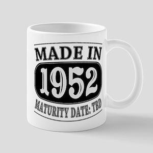 Made in 1952 - Maturity Date TDB Mug