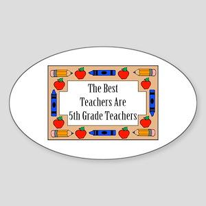 The Best Teachers Are 5th Grade Teachers Sticker (