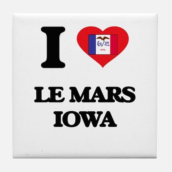 I love Le Mars Iowa Tile Coaster