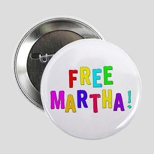 Free Martha! Button