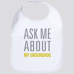 My Groundhog Bib