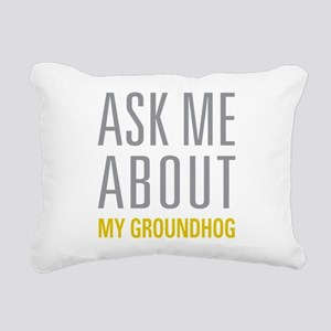 My Groundhog Rectangular Canvas Pillow