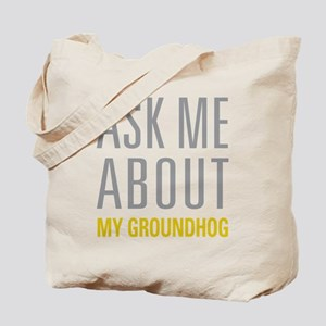 My Groundhog Tote Bag