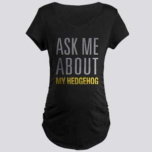 My Hedgehog Maternity T-Shirt