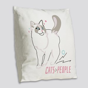 Ragdoll cats are greater than people Burlap Throw