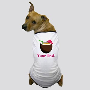 Personalizable Tropical Coconut Drink Dog T-Shirt