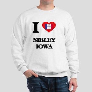 I love Sibley Iowa Sweatshirt