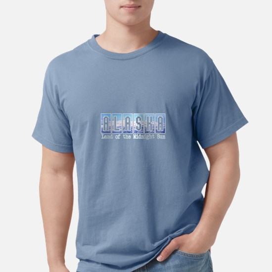 Alaska . . . Land of the Midn T-Shirt