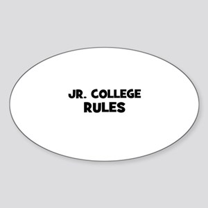Jr. College Rules Oval Sticker