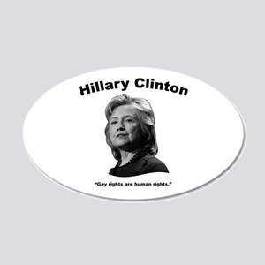 Hillary: GayRights 20x12 Oval Wall Decal