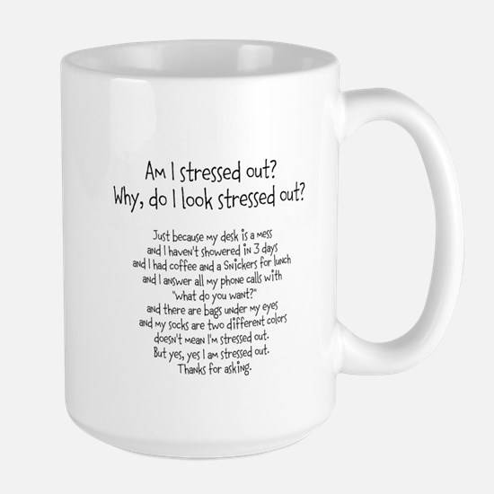 Stressed out Mugs