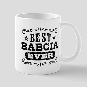Best Babcia Ever 11 oz Ceramic Mug
