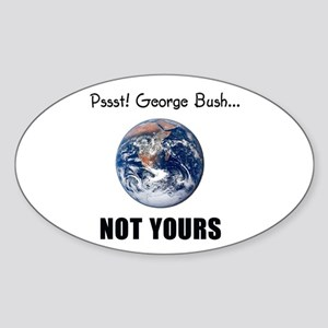 Not your planet Oval Sticker